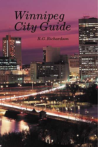 Winnipeg City Guide (Canada Travel Series Book 98)