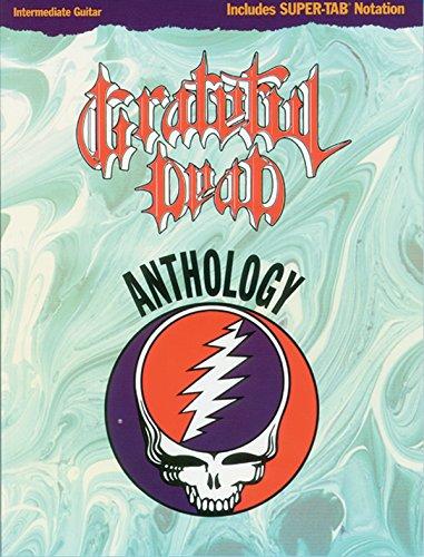 Grateful Dead Anthology: Intermediate Guitar/Tab