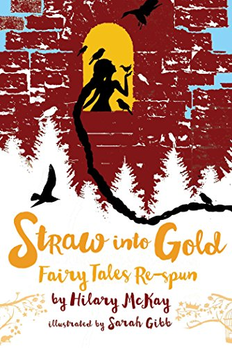 Fairies Collection Dancing - Straw into Gold: Fairy Tales Re-spun
