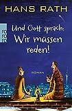 Und Gott sprach: Wir müssen reden! (Die Jakob Jakobi Bücher, Band 1)