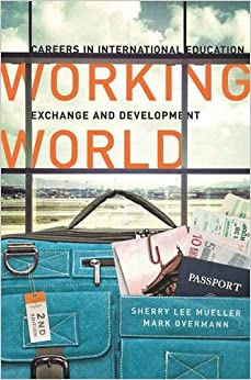 Book Working World: Careers in International Education, Exchange, and Development
