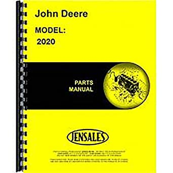 amazon com new parts manual for john deere 2020 tractor industrial rh amazon com john deere 2020 parts manual John Deere Riding Mower Manuals