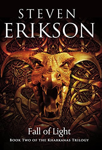 Fall of Light: Book Two of the Kharkanas Trilogy (Malazan Series)