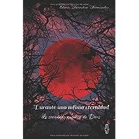 Durante una ínfima eternidad: La sociedad vampírica