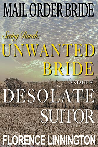 Mail Order Bride Seeing Ranch: Unwanted Bride And Her Desolate - 10 Jasper Inch