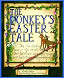 img - for Donkey's Easter Tale, The (Donkey Tales) book / textbook / text book