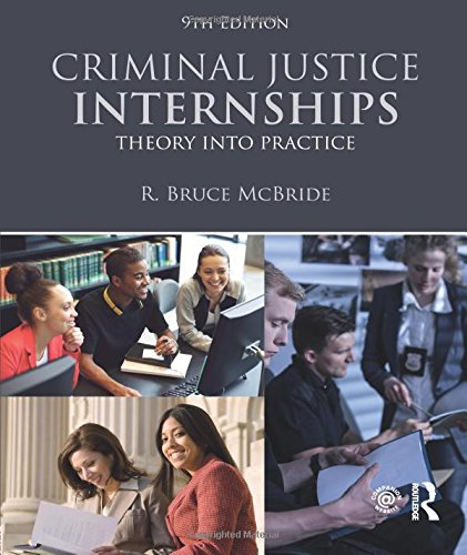 Criminal Justice Internships: Theory Into Practice