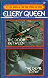 The Door Between and the Devil to Pay, Ellery Queen, 0451124863
