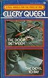 The Door Between and the Devil to Pay, Ellery Queen, 0451124863