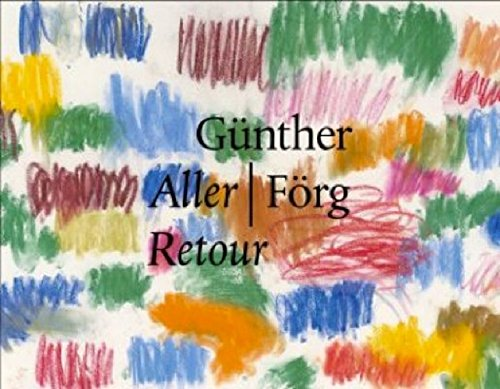 Günther Förg: Retour (English and German Edition)