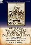 With H M 9th Lancers During the Indian Mutiny, O. H. S. G. Anson, 0857067052