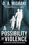 A Possibility of Violence: An Inspector Avraham Avraham Novel