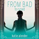 From Bad to Cursed: Bad Girls Don't Die Series #2