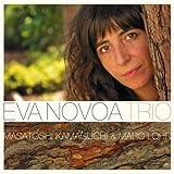 Eva Novoa Trio. Masatoshi Kamaguchi & Marc Lohr by Eva Novoa (2012-05-29)