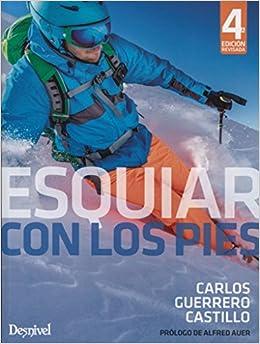 Esquiar Con Los Pies por Carlos Guerrero Castillo epub