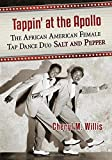 img - for Tappin' at the Apollo: The African American Female Tap Dance Duo Salt and Pepper book / textbook / text book