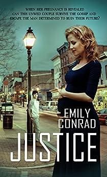 Justice by [Conrad, Emily]