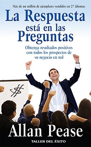 Respuesta Esta En Las Preguntas, La (Spanish Edition) [Allan Pease] (Tapa Blanda)