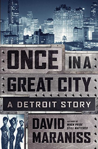 Once in a Great City: A Detroit Story (Martin Luther King Jr Father And Mother)