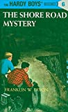 img - for The Shore Road Mystery (Hardy Boys #6) book / textbook / text book