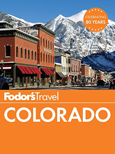 Fodor's Colorado (Travel Guide Book 12)
