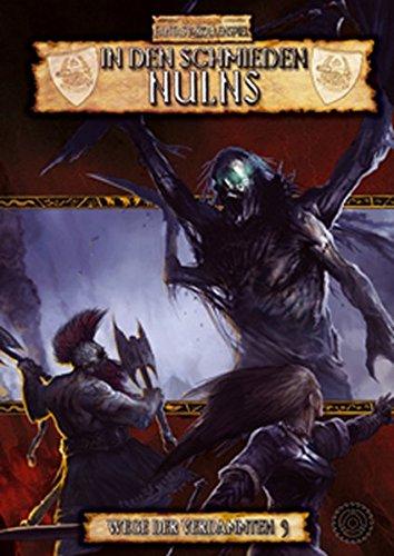 Warhammer Fantasy Rollenspiel - In den Schmieden Nulns (Wege der Verdammten 3)