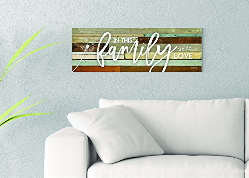 In This Family We Do Love Printed on 30x10 Canvas Wall Art by Marla Rae