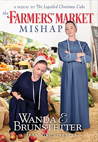 Download PDF The Farmers' Market Mishap - A Sequel to The Lopsided Christmas Cake