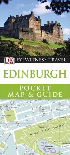 Edinburgh Pocket Map and Guide. (DK Eyewitness Pocket Map and Guide)