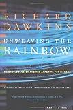 Unweaving the Rainbow, Richard Dawkins, 0618056734