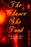 The chance she Took, Kole Black, 0615153488