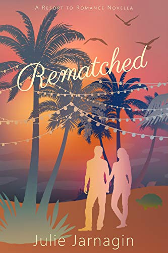 Rematched: Resort to Romance Series