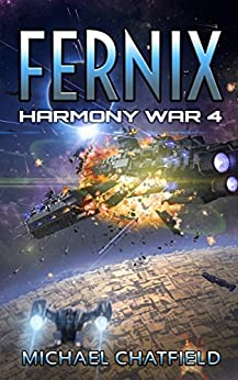 Fernix (Harmony War Book 4) by [Chatfield, Michael]