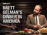 Brett Gelman's Dinner in America