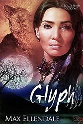 Glyph (Legacy Book 1)