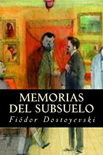Memorias del subsuelo par Dostoyevski