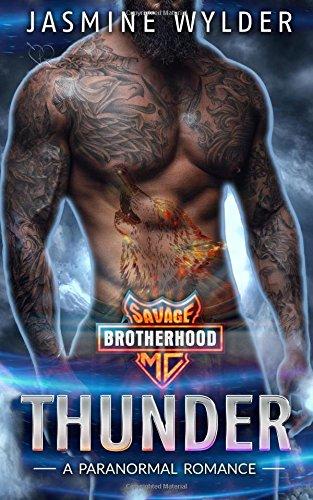 Read Online Thunder: A Paranormal Romance (Savage Brotherhood MC) (Volume 3) ebook