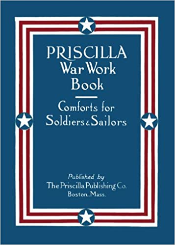Priscilla War Work Book Knitting Patterns From Wwi C1917 The
