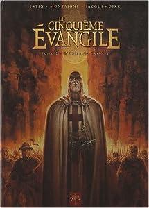 vignette de 'Le cinquième Évangile n° 2<br /> L'antre de Cerbère (Jean-Luc Istin)'