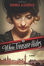 Where Treasure Hides by Johnnie Alexander (2015-08-01)