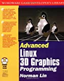 Advanced Linux 3D Graphics Programming, Norman Lin, 1556228538
