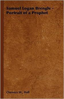 Book Samuel Logan Brengle - Portrait of a Prophet