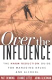 Over the Influence, Patt Denning and Jeannie Little, 1572308001