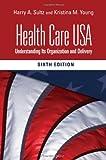 Health Care USA 6th Edition
