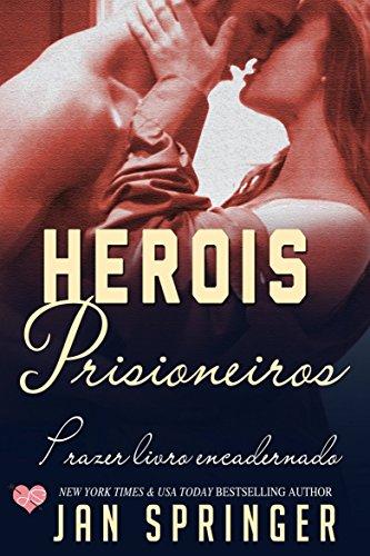 Herois Prisioneiros (Portuguese Edition)