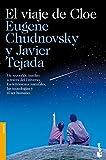 img - for El viaje de Cloe: un recorrido ins lito a trav s del Universo... book / textbook / text book