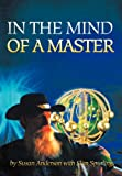 In the Mind of a Master, Susan Anderson and Slim Spurling, 1475930739