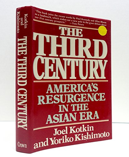 TheThird Century: America's Resurgence in the Asian Era