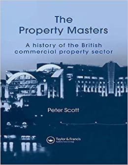 The Property Masters: A history of the British commercial property