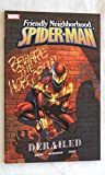 Friendly Neighborhood Spider-Man DERAILED TPB Paperback Book - Marvel Comics 2006 - NEW, Uncirculated Graded 9.8 BY THE SELLER - THIS IS FOR ONE BOOK ONLY